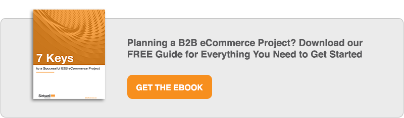 B2B eCommerce: 5 Steps to Getting Started ASAP | Slatwall