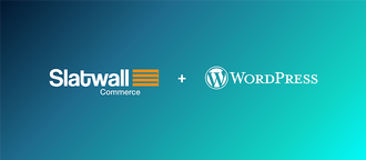 Slatwall Commerce for WordPress: Seamlessly Combine Content & Headless Commerce
